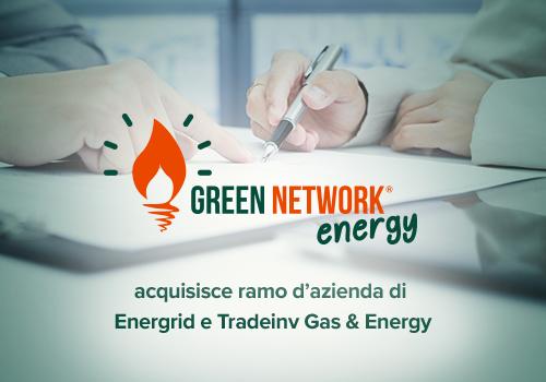 Green Network acquisisce il 100% di Energrid e di Tradeinv