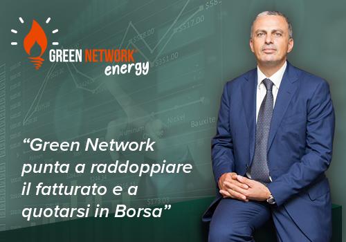 Green Network punta a raddoppiare il fatturato e a quotarsi in Borsa: intervista al Presidente Saulli