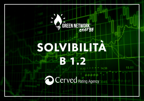 Cerved conferma il rating B1.2 di Green Network