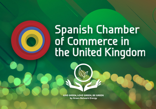 The Spanish Chamber of Commerce in the United Kingdom provides Green Network Energy for the supply of electricity and gas from renewable sources