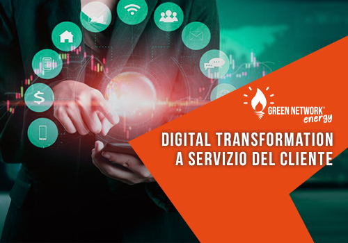 Green Network compie un altro passo verso la trasformazione digitale a servizio del cliente